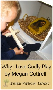 Why I Love Godly Play by Megan Cottrell