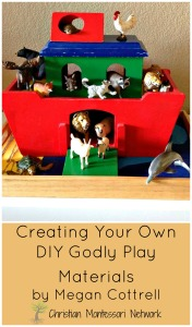 Creating Your Own DIY Godly Play Materials by Megan Cottrell