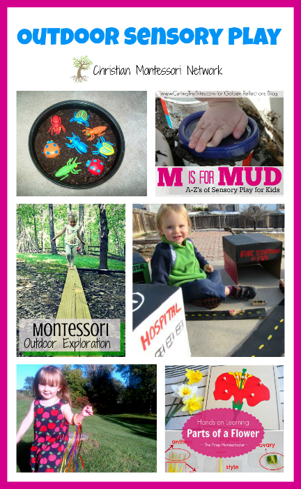 Outdoor sensory play ideas for kids of all ages, plus the Learn and Play link up party #1. - www.christianmontessorinetwork.com