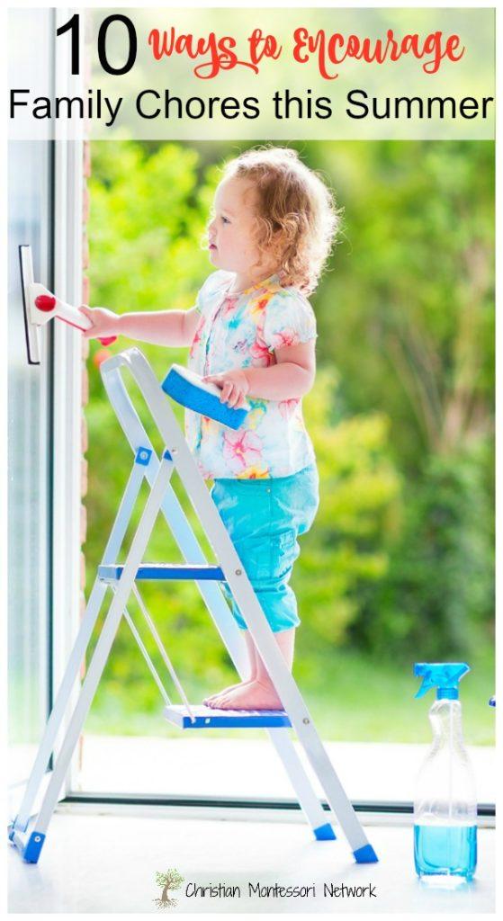 10 Ways to Encourage Family Chorse this Summer on Christian Montessori Network